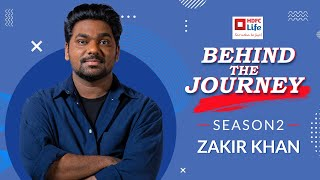 #BehindTheJourney - Zakir Khan | Investment Goals | HDFC Life