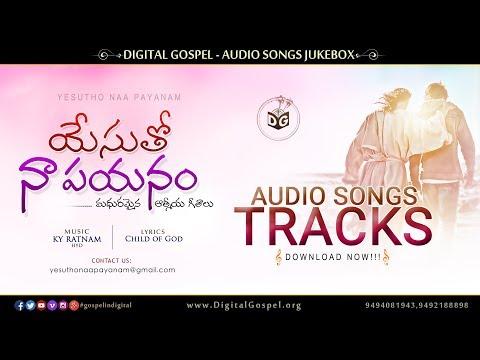 yesutho-naa-payanam-songs-tracks-||-telugu-christian-audio-tracks-||-free-download,-digital-gospel