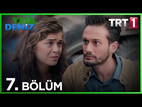 """7. Bölüm """"Mavi denizler..."""" / Yeşil Deniz (1080p)"""