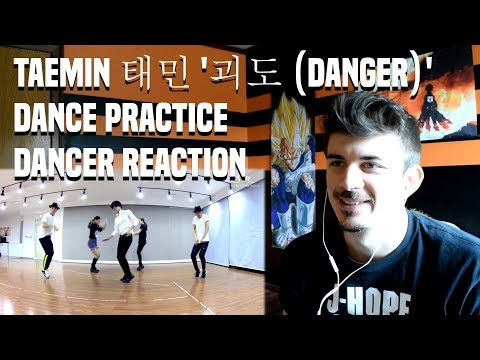 TAEMIN 태민 '괴도 (DANGER)' DANCE PRACTICE | DANCER REACTION