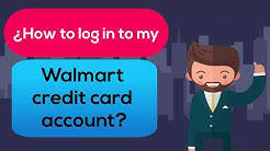 How to log in to my Walmart credit card account