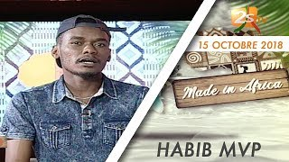 MADE IN AFRICA DU 15 OCTOBRE 2018 AVEC EL HABIB MVP INVITÉ DJ DOLLAR