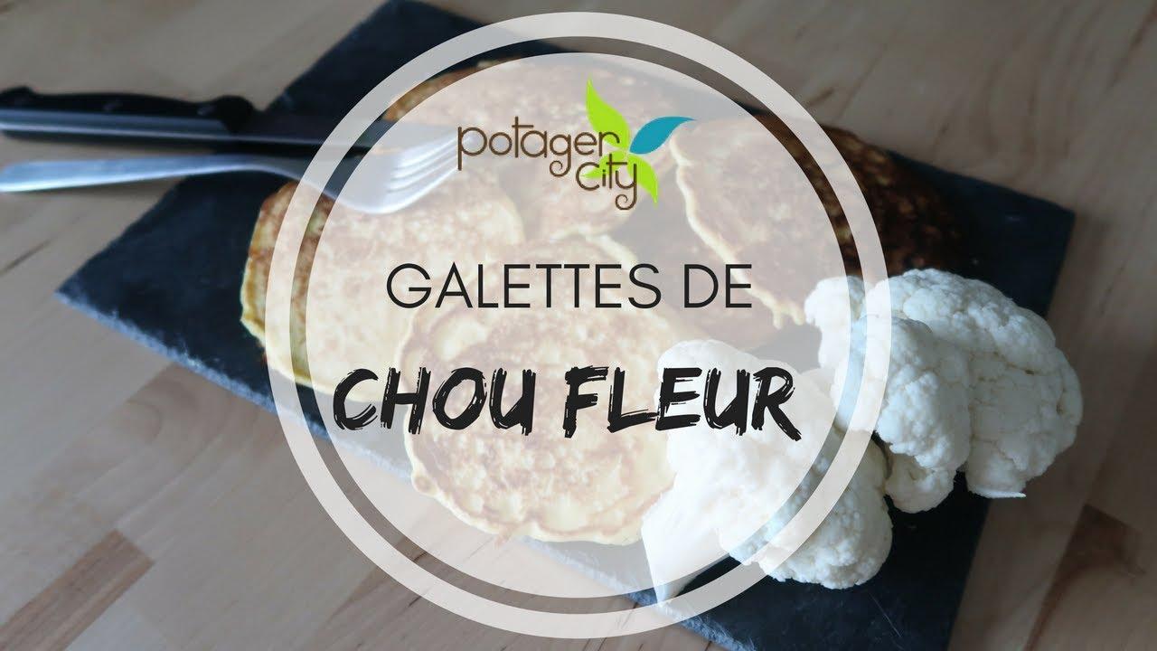 Recette Galettes De Chou Fleur Potager City Youtube