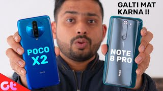 Redmi Note 8 Pro vs Poco X2 | Camera, Display and Gaming | GALTI MAT KARNA | GT Hindi