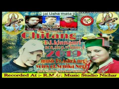 Latest Kinnauri Song | Ghitang Dj Kinnauri  Nonstop Vol.1 | Sonika Negi | www.paharisong.com