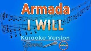 Download Armada - I Will (Karaoke) | GMusic