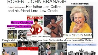 Everybody Loves Bill Clinton's mum, Joan Collins & the Moana Leesa GOV Mafias