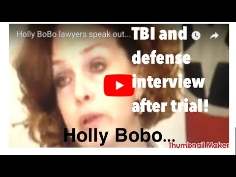 HOLLY BOBO.... the lawyers and TBI interview after trial!