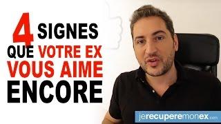 4 SIGNES QUE VOTRE EX VOUS AIME ENCORE !!