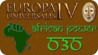 Europa Universalis IV: African Power #030 [Deutsch|HD|Achievements]