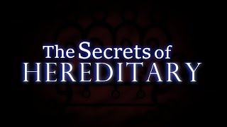 Download The Secrets of Hereditary Mp3 and Videos