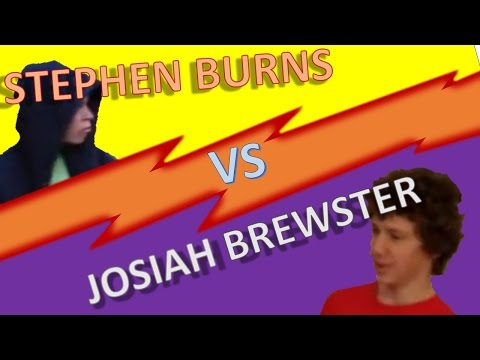 Stephen Burns VS Josiah Brewster