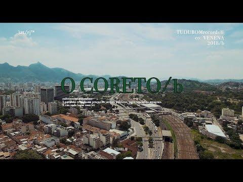 O CORETO/b: Dioclin / Orochi / MC Cabelinho / Maquiny / Anezzi / Pan Mikelan / Dallass