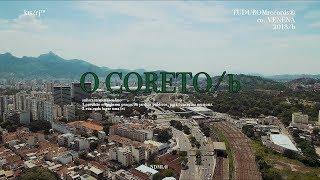 O CORETO/b: Yannick / Orochi / MC Cabelinho / Maquiny / Anezzi / Pan Mikelan / Dallass