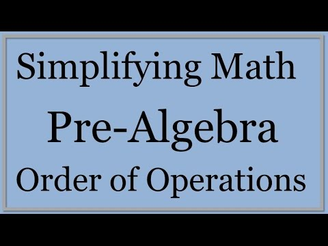 Pre-Algebra Lesson 1: Order of Operations (Simplifying Math) - YouTube