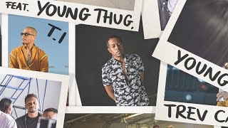 T.I. (Feat. Young Thug, Tip, Young Dro, Trev Case) - That Bag (Lyric Video)