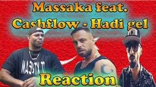 Massaka feat. Cashflow - Hadi gel - Reaction ☄️🔥😱🇹🇷.mp3