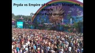 Pryda vs Empire of the sun - Mirage the people (Infinite Fred remix) *With download link*