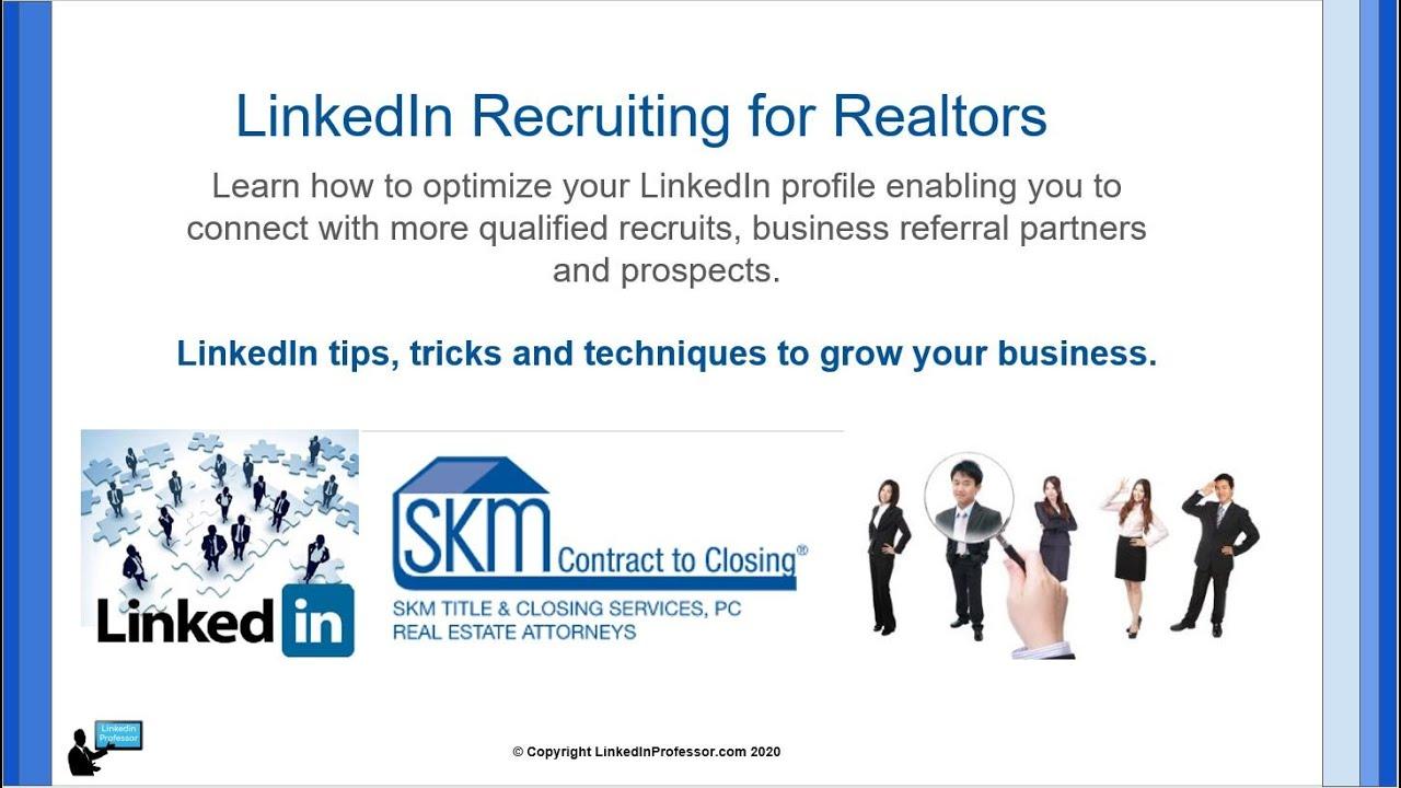 LinkedIn Essentials for Realtors - Sponsored by Jennifer Cote - SKM Title & Closing Services
