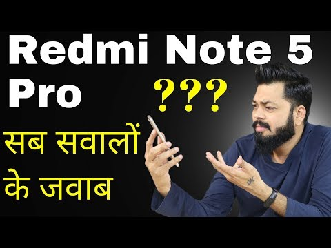 REDMI NOTE 5 PRO - FAQs | Display, Audio, Camera quality, Dual 4G Volte, Fast Charging, Battery...