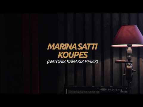Marina Satti - Koupes (Antonis Kanakis Remix)