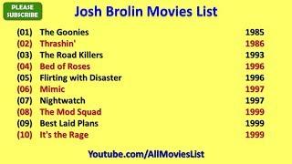 Josh Brolin Movies List