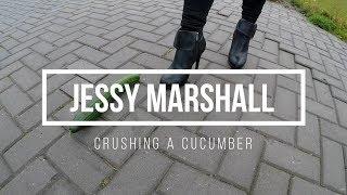 Crushing a cucumber under my heels