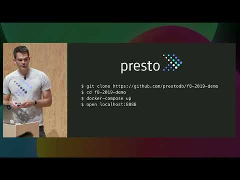 F8 2019: Getting Started With Presto Run SQL At Any Scale