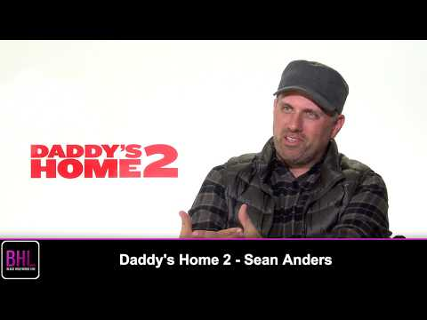 Sean Anders Talks Babies On Set & Fondest Holiday Memory  Daddy's Home 2