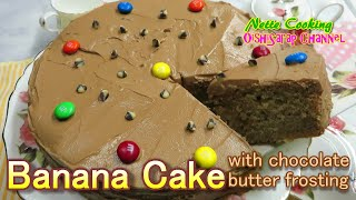 Banana Cake(with chocolate buttercream frosting)