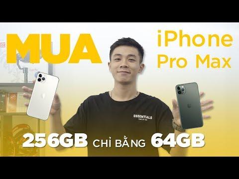 Mua iPhone 11 Pro Max 256GB chỉ bằng 64GB - Tin được không ?