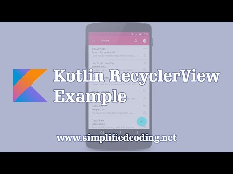 Kotlin RecyclerView Example - Building a RecyclerView with