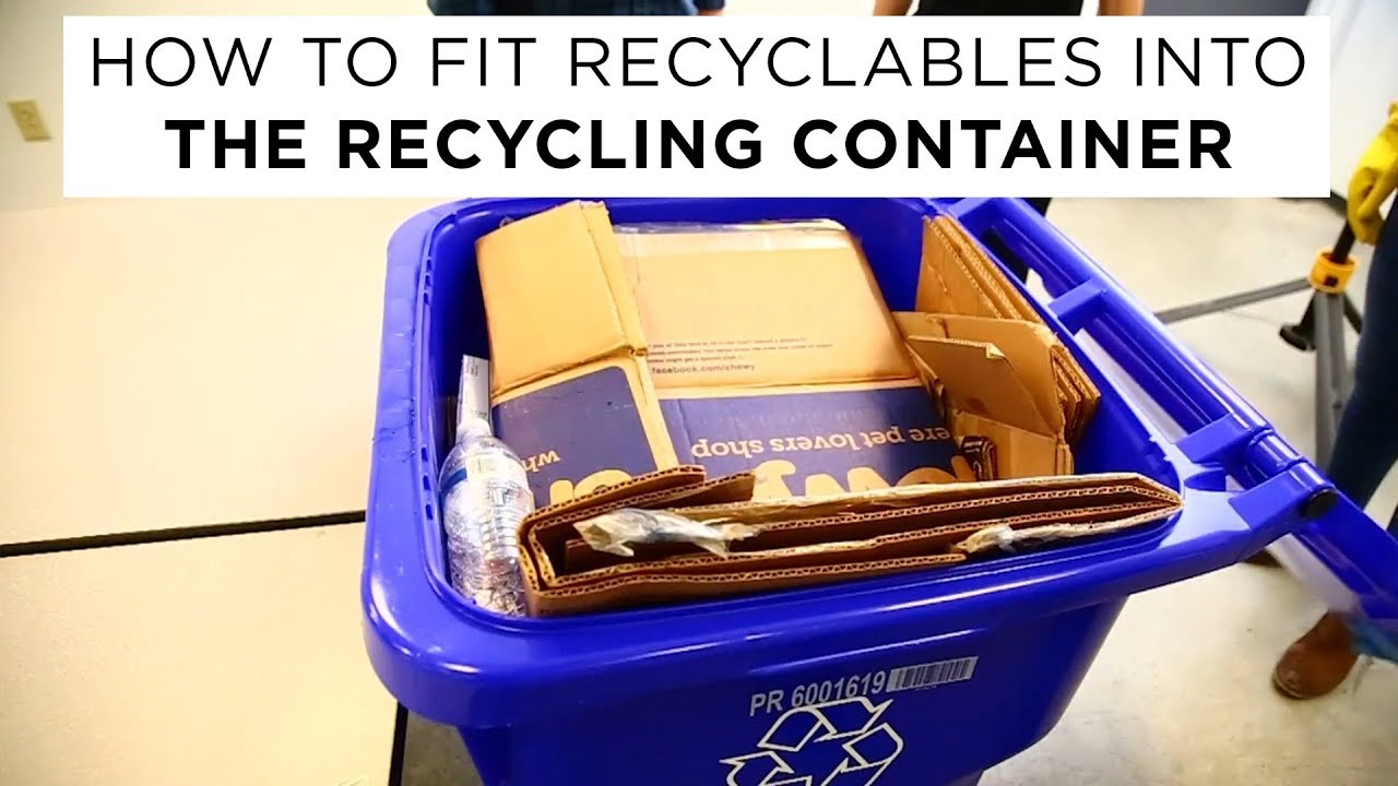 How To Fit Recyclables Into The Recycling Container