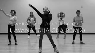Havana (Cha cha Remix) by Camila Cabelo ft Young Thug Choreography Zumba Dance Pop Chacha