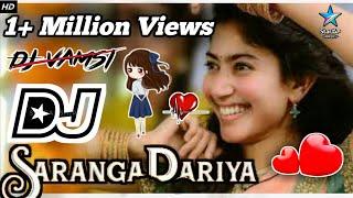 Saranga dariya Dj Song|Telugu Dj Remix songs|Love story movie|Sai pallavi Songs|Naga Chaitanya|Vamsi