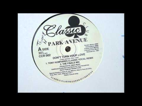 PARK AVENUE don't turnyour love (1991) mp3