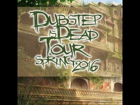 SeamzLegit - Dubstep Is Dead Tour Spring 2016 Live Cut (2.22.2016)