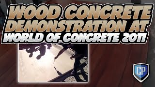 Wood Concrete Demonstration at World of Concrete 2011