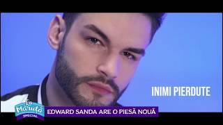 Edward Sanda are o piesa noua