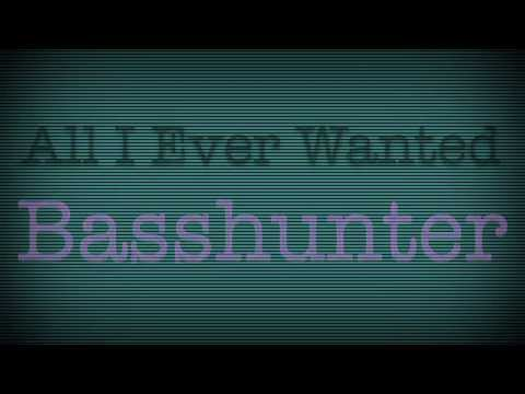All I Ever Wanted Basshunter Lyric Video