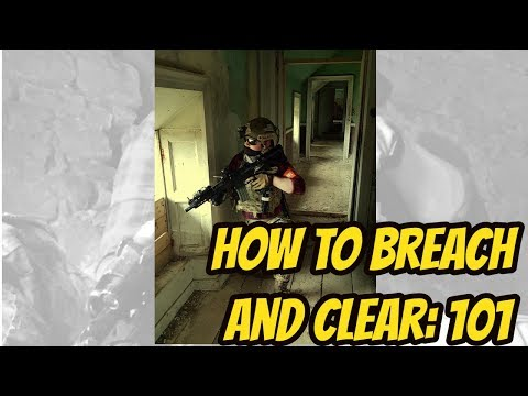 HOW TO BREACH AND CLEAR CQB: 101