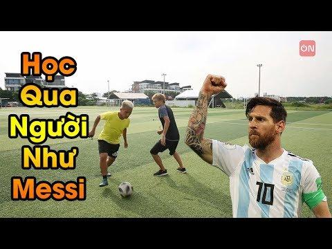 Đỗ Kim Phúc Hướng Dẫn Bóng đá Kỹ Thuật Qua Người đẹp Nhất Của Lionel Messi Từ Việt Nam