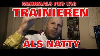 Mehrmals am Tag trainieren als Natty?!