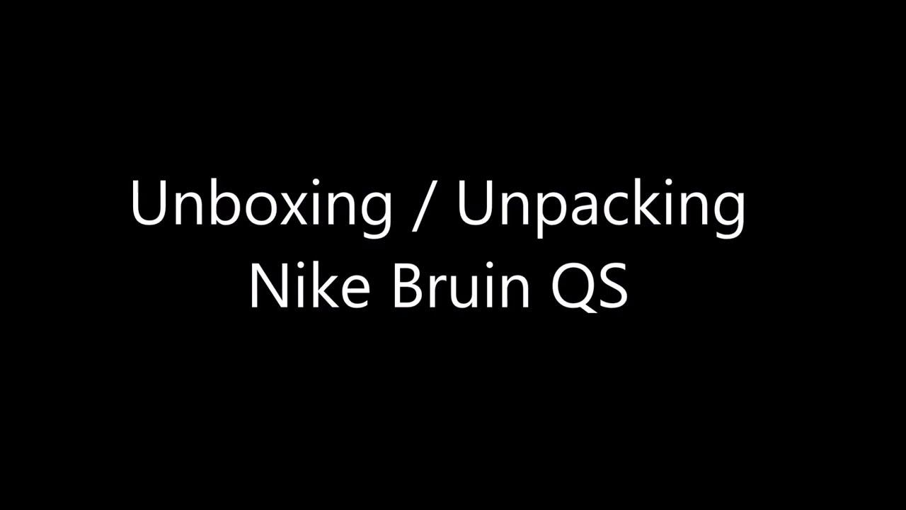 unboxing unpacking Nike Bruin QS