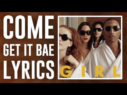 Pharrell Williams - Come Get It Bae (Lyrics)