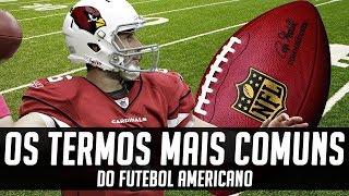 Termos Comuns do Futebol Americano Ep.1