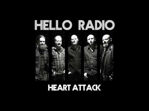 Hello Radio - Heart Attack