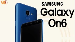 Samsung Galaxy On6 Official Look, Price, Full Specification, Features, First Look, Camera, Trailer