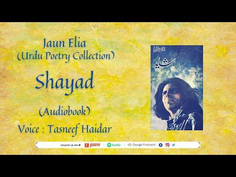 Shayad - Audio Book - Complete l Jaun Elia