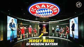 Mengapa Ada Jersey Lionel Messi di Museum Bayern?